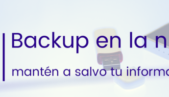 backup en la nube. ciberseguridad, seguridad informatica, almacenamiento en la nube