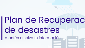 plan recuperacion desastres, proteger informacion, disaster recovery